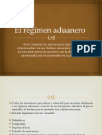 El Régimen Aduanero