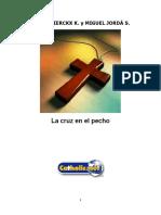 La Cruz en El Pecho (Paulo Dierckx y Miguel Jordá)