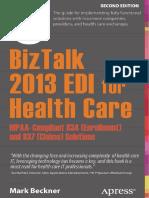 BizTalk 2013 EDI for Health Care- HIPAA-Compliant 834 (Enrollment) and 837 (Claims) Solutions