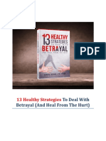 13 Healthy Strategies to Deal With Betrayal