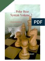 The Polar Bear System - 2