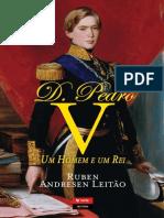 D. Pedro v Um Homem E Um Rei Ruben Andresen Leitao