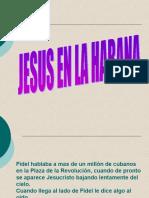 Jesucristo En la Habana Mr