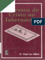 a pessoa de cristo no tabernaculo