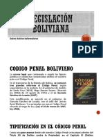Legislacion boliviana Delitos Informaticos.pptx