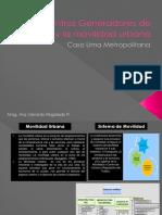 Estructura Urbana, Centros Generadores de Viajes y La Movilidad Urbana