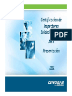 Certificaci+¦n Inspector de Soldadura (CWI-2012) Diapositivas