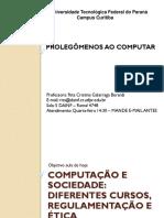 Computação e Sociedade - Cursos, Regulamentação e Ética