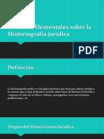 Nociones Elementales Sobre La Historiografía Jurídica
