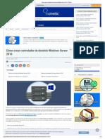 Cómo Crear Controlador de Dominio Windows Server 2016 - Solvetic