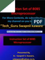 Instruction Set of 8085  Microprocessor by, Er. Swapnil V. Kaware