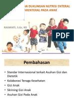 Dukungan Nutrisi enteral dan Parenteral pada anak