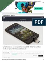 ¿Tu Android Es Compatible Con USB OTG_ Descubre Todo Lo Que Puedes Hacer Con Él _ Smartphones _ Cinco Días