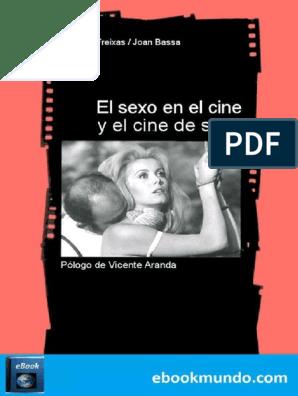 Peliculas porno recientes con el nombre de secretos inconfesables El Sexo En El Cine Y El Cine De Ramon Freixas Erotismo Mujer