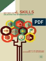 (Palgrave Macmillan's Digital Education and Learning) Jan a. G. M. Van Dijk, Alexander J. a. M. Van Deursen (Auth.)-Digital Skills_ Unlocking the Information Society-Palgrave Macmillan US (2014)