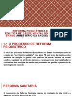 AULA 02 - Reforma Psiquiátrica e Política de Saúde Mental No Brasil FINAL