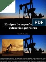 Hocal Pipe Industries - Equipos de Superficie en La ExtracciónPetrolera