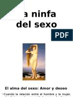 La Ninfa Del Sexo