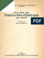 Causa Criminal Contra Francisco Ríos El Quitacapas-1809-1811-Gunnar Mendoza l
