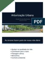 Arborização Urbana Claudio Renato Wojcikiewicz Engenheiro Florestal