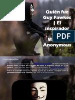 Carlos Erik Malpica Flores - Quién fue Guy Fawkes | El inspirador de la Máscara Anonymous