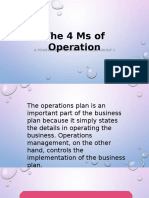 The 4 Ms of Operation