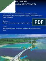 Kuliah 25 Maret 2014 Penentuan Lokasi Jalan Raya&Jembatan