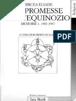 Eliade, Mircea. - Le Promesse Dell'Equinozio. Memorie 1. 1907-1937 [1995] [2018]