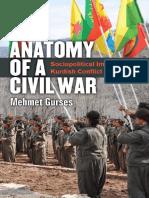 Mehmet Gurses - Anatomy of a Civil War_ Sociopolitical Impacts of the Kurdish Conflict in Turkey-University of Michigan Press (2018)