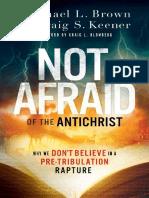 BROWN, Michael L. y KEENER, Craig S. (2019). No Tememos Al Anticristo, Porque No Creemos en Un Rapto Pre-Tribulación
