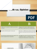 Truth v.s. Opinion