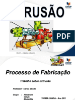 EXTRUSÃO - Processo de Fabricação