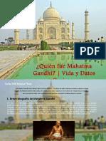 Carlos Erik Malpica Flores - ¿Quién fue Mahatma Gandhi? | Vida y Datos Curiosos