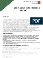 La Pedagogia de Jesus en La Educacion Cristiana