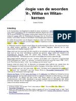 De etymologie van de woorden met wit-, witha en witan-kernen