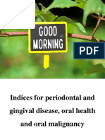 Indices for Givgival and Periodontal Diseases and Malignancy