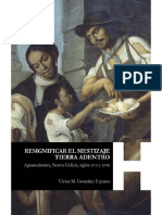 González Esparza, V.M._Resignificar El Mestizaje Tierra Adentro. Aguascalientes, Nueva Galicia, en los siglos XVII y XVIII_libro Completo