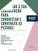 E-Book- Clara Niquini- Como Usar a Sua Comunicação Para Conquistar e Convencer as Pessoas V2