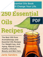 250 Recipes for Essential Oils Anti-Aging,