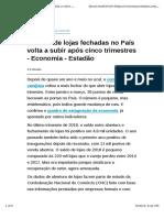 Número de Lojas Fechadas No País Volta a Subir Após Cinco Trimestres - Economia - Estadão