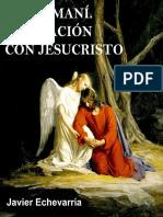 Getsemani Oración con Jesucristo
