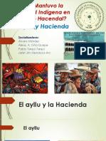 PPT . Cómo Se Mantuvo La Comunidad Indígena en El Contexto Hacendal 1er Grupo