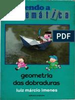 06-Geometria das Dobraduras - Luiz M. Imenes-Scipione-1988.pdf