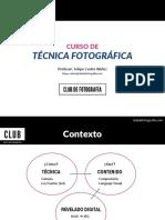 Presentación - Clase 1 - Curso de Técnica Fotográfica (Club de Fotografía)