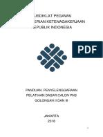 Panduan Penyelenggaraan Pelatihan Dasar Calon PNS Golongan II Dan III 1