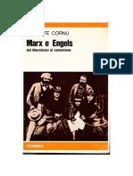 Auguste Cornu - Marx e Engels. Dal Liberismo al Comunismo (1971)