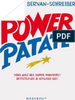 Power Patate. Ce Que La Science - Servan-Schreiber Florence