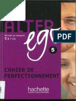 Alter Ego 5. Cahier de Perfectionnement