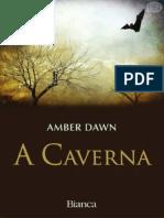 A Caverna - Amber Dawn