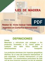 NORMAS de EMBALAJE Exposición Sobre Embalajes de Madera
